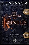 Der Anwalt des Königs. Historischer Kriminalroman