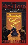 The High Lord: The Black Magician Trilogy Book 3