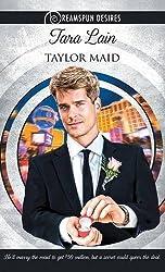 Taylor Maid by Tara Lain (2016-03-01)