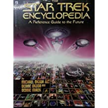 The Star Trek Encyclopedia, British Edition by Michael Okuda (1994-04-01)