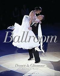 Ballroom Dance and Glamour by Jonathan S. Marion (2014-10-30)