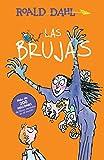 Las Brujas / The Witches (Alfaguara Clasicos)