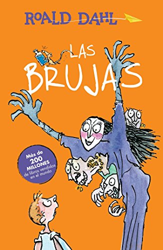 Las Brujas / The Witches (Alfaguara Clasicos) por Roald Dahl