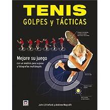 Tenis : golpes y tácticas