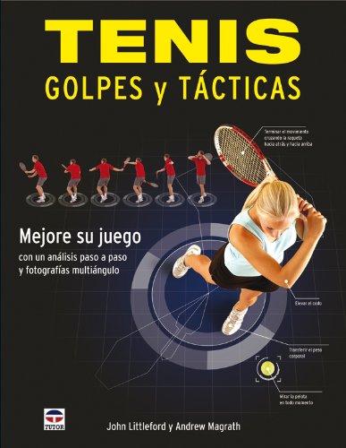 Tenis : golpes y tácticas por John Littleford