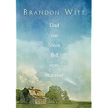 Und ein Stern fiel vom Himmel (German Edition)