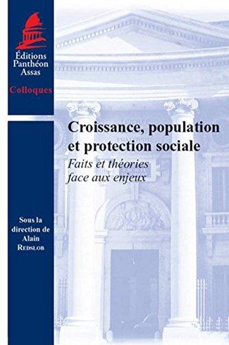 Croissance, population et protection sociale : faits et théories face aux enjeux