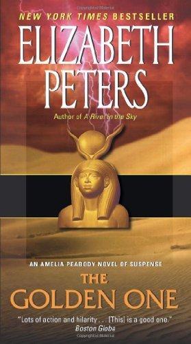 The Golden One: An Amelia Peabody Novel of Suspense (Amelia Peabody Mysteries) by Peters, Elizabeth (2011) Mass Market Paperback - Elizabeth-das Goldene