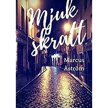 Mjuk skratt (Swedish Edition)