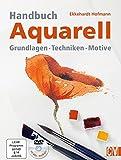 Handbuch Aquarell - Ekkehardt Hofmann