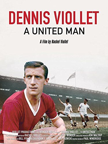 Dennis Viollet: A United Man Cover