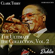 Oldies Selection: Clark Terry - The Ultimate the Collection, Vol. 2