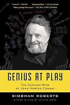 Genius At Play: The Curious Mind of John Horton Conway par [Roberts, Siobhan]