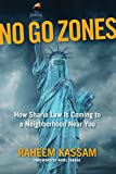 #3: No Go Zones: How Sharia Law Is Coming to a Neighborhood Near You