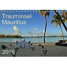 Trauminsel Mauritius (Tischkalender 2016 DIN A5 quer): Eine fotografische Reise durch Mauritius, der Trauminsel im Indischen Ozean (Monatskalender, 14 Seiten) (CALVENDO Orte)