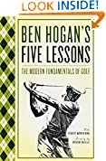 #1: Ben Hogan's Five Lessons: The Modern Fundamentals of Golf