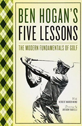Five Lessons: The Modern Fundamentals of Golf por Ben Hogan