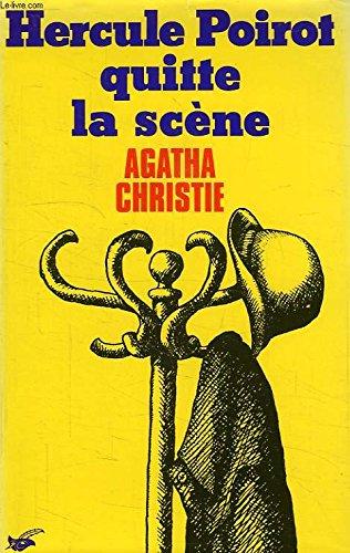 Hercule Poirot quitte la scène par Agatha Christie