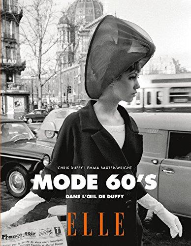 Mode 60's: Dans l'oeil de Duffy