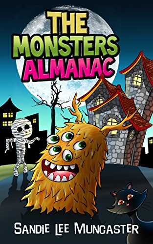 The Monsters Almanac: Silly, Spooky Monsters Not Just for Halloween (The Monsters and Zombies Almanac Book 1) (English Edition)