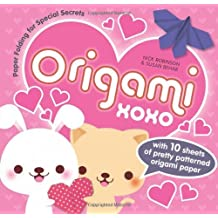 Origami XOXO: Paper Folding for Special Secrets (Secret Origami) by Nick Robinson (2012-09-28)