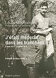 J'étais médecin dans les tranchées (French Edition)