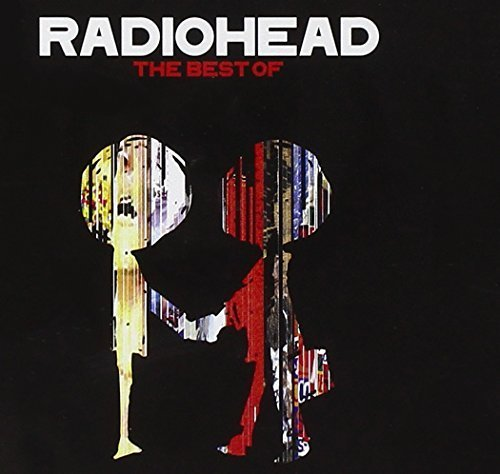 Best of Radiohead by Radiohead