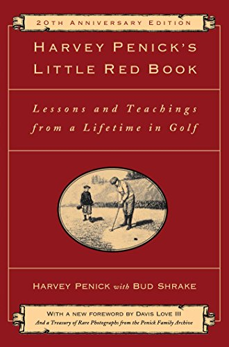 Harvey Penick's Little Red Book: Lessons And Teachings From A Lifetime In Golf (English Edition) por Harvey Penick
