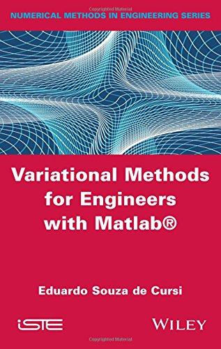 Variational Methods for Engineers with MATLAB