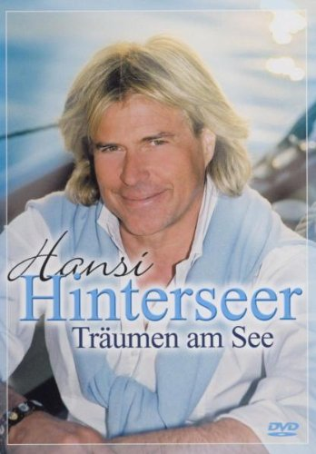 Hansi Hinterseer - Träumen am See
