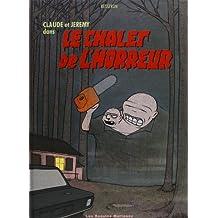 Claude et Jeremy dans Le chalet de l'horreur