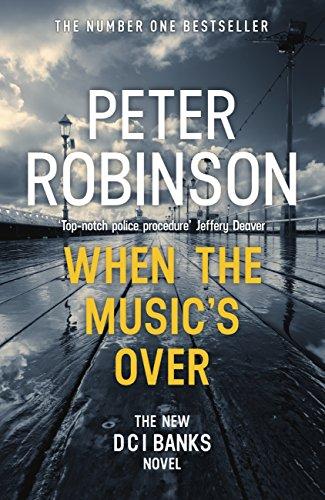 When the musics over dci banks 23 ebook peter robinson amazon when the musics over dci banks 23 by robinson peter fandeluxe Gallery