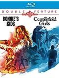 Bonnie's Kids / Centerfold Girls [Blu-ray] [US Import]