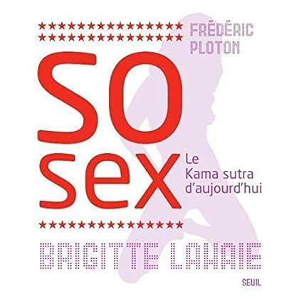 So sex : Le Nouveau Kama sutra