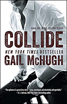 Collide: Book One in the Collide Series by [McHugh, Gail]