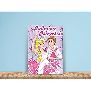 Ballerina Prinzessin - eine spannende Geschichte mit dem Namen des bzw. IHRES Kindes