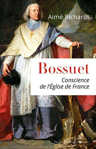 Bossuet: Conscience de l'Eglise de France