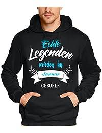 Echte Legenden werden im Januar geboren ! Geburtstag Hoodie Sweatshirt mit Kapuze Gr.S M L XL XXL 3XL 4XL 5XL schenken Birthday Party Feiern