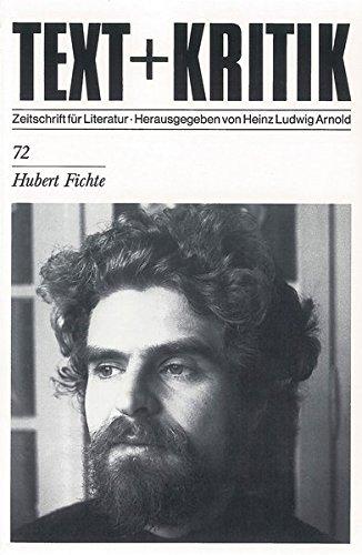 Hubert Fichte (TEXT+KRITIK 72)