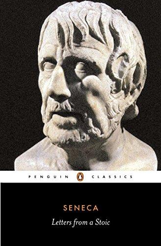 Letters from a Stoic: Epistulae Morales Ad Lucilium (Classics) por Seneca