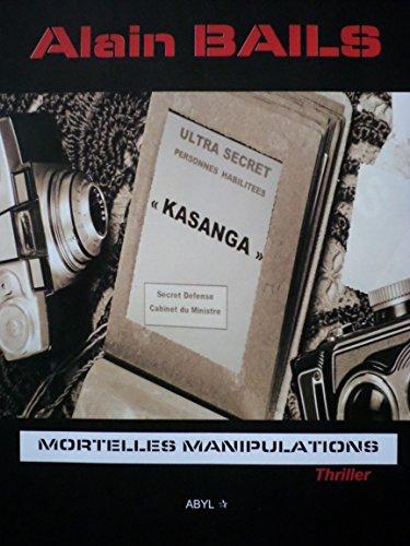 Mortelles manipulations