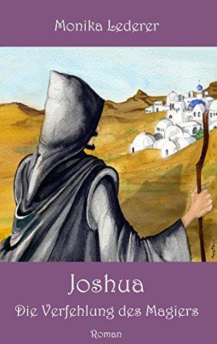 Joshua: Die Verfehlung des Magiers