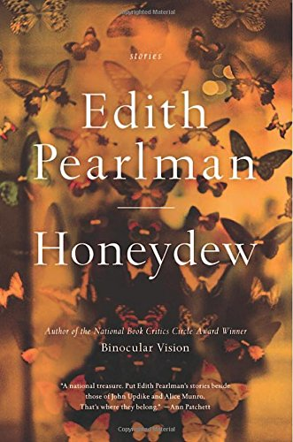 Honeydew: Stories par Edith Pearlman