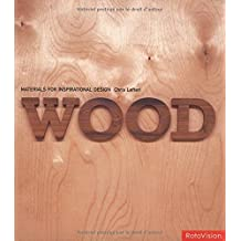 Wood: Materials for Inspirational Design by Chris Lefteri (2003-01-29)
