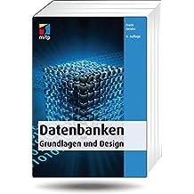 Datenbanken - Grundlagen und Design (mitp Professional)