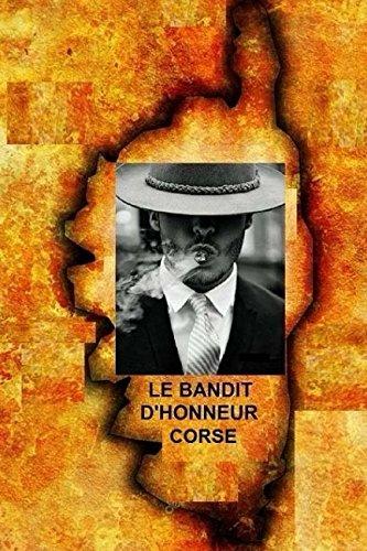 Le Bandit d'Honneur Corse par Henri Dauber