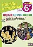 Histoire-Géographie EMC 6e Cycle 3 Mon cahier de compétences