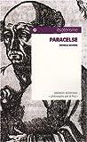 Paracelse : Médecin-alchimiste,philosophe par le feu