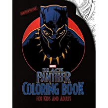 Black Panther Coloring Book for Kids and Adults: Based on the Marvel Black Panther movie, high-quality Illustrations (Unofficial Book)