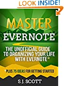 #10: Master Evernote: The Unofficial Guide to Organizing Your Life with Evernote (Plus 75 Ideas for Getting Started)